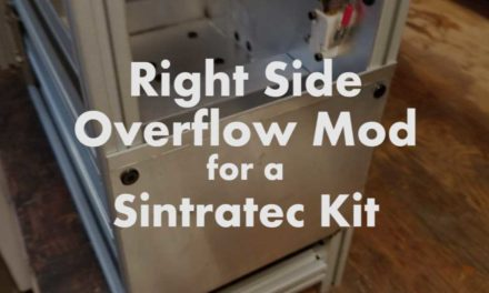 Right Side Overflow Mod for a Sintratec Kit