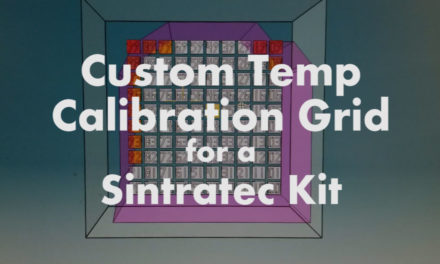 Understanding SLS Printing Issues and Using our Custom Temperature Calibration Grid for a Sintratec Printer