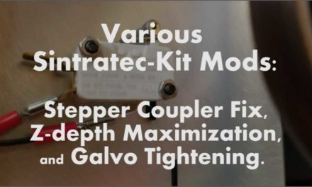 Various Sintratec Repairs & Mods: Stepper Coupler Fix, Z Maximization, & Galvo Fix