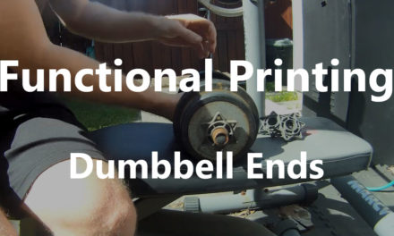 Functional 3D Printing | Dumbbell Ends [VIDEO]