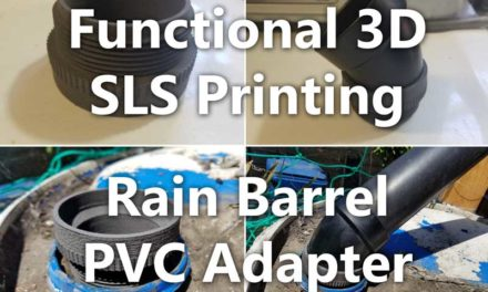 Functional 3D Printing | Rain Barrel PVC Adapter [VIDEO]